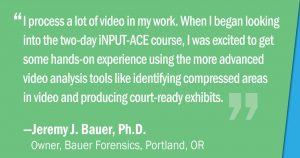 Quote about the two-day iNPUT-ACE course by Jeremy Bauer.