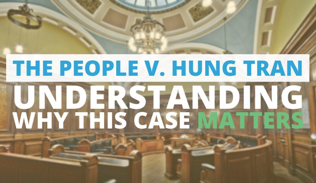 The People v. Hung Tran