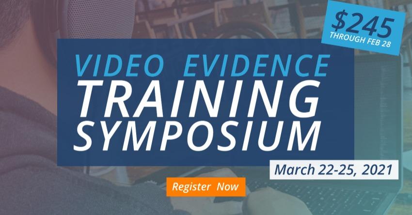 2021 Video Evidence Symposium Graphic