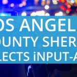 Los Angeles County Sheriff Selects iNPUT-ACE