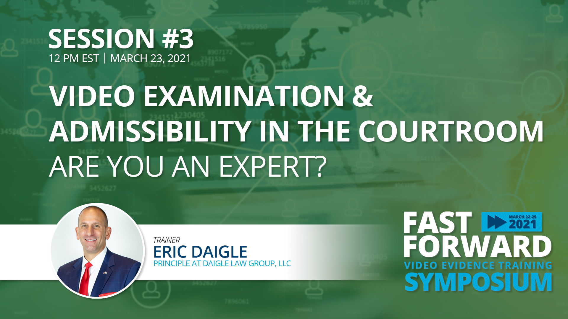 Video Examination & Admissibility in the Court