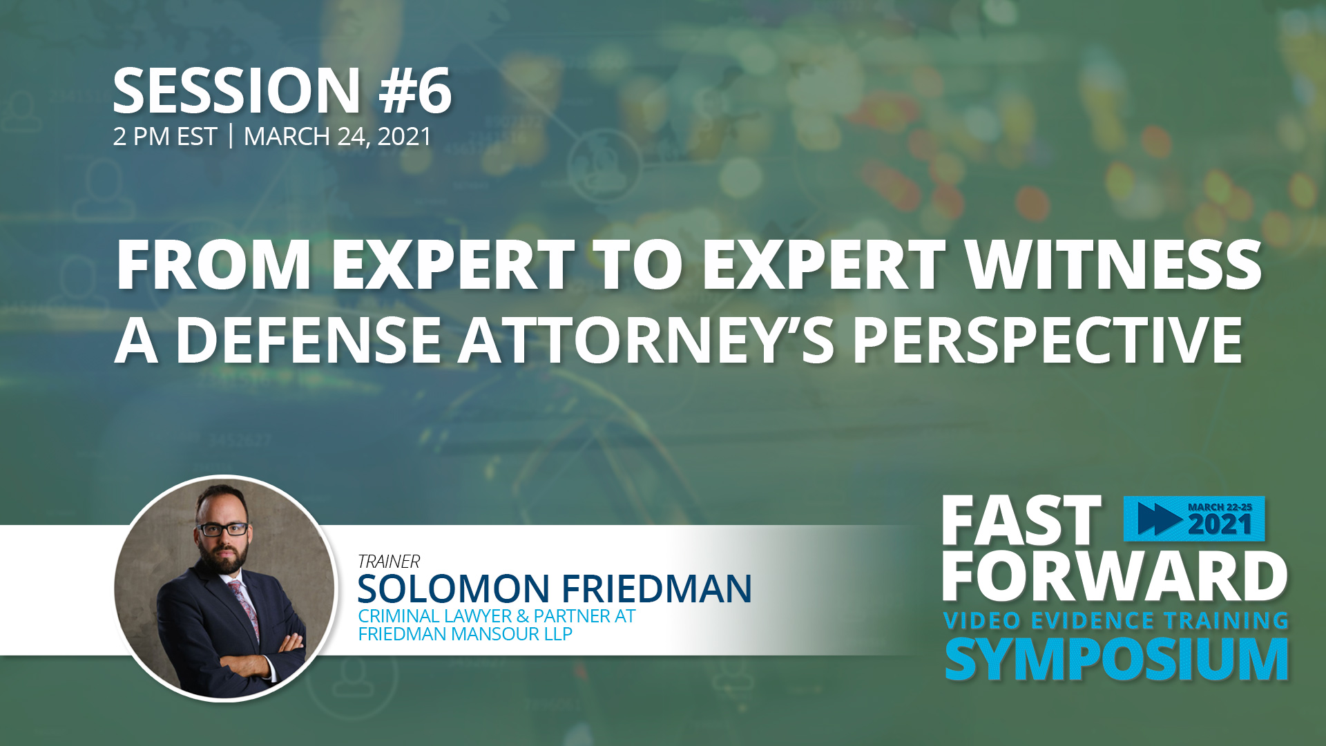 From Expert to Expert Witness: A Defense Attorney's Perspective