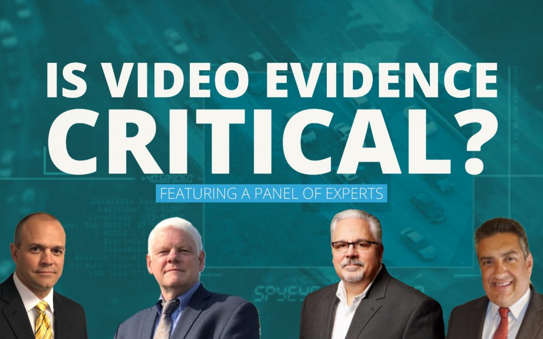 3 Stories That Demonstrate Why Video Evidence is Critical
