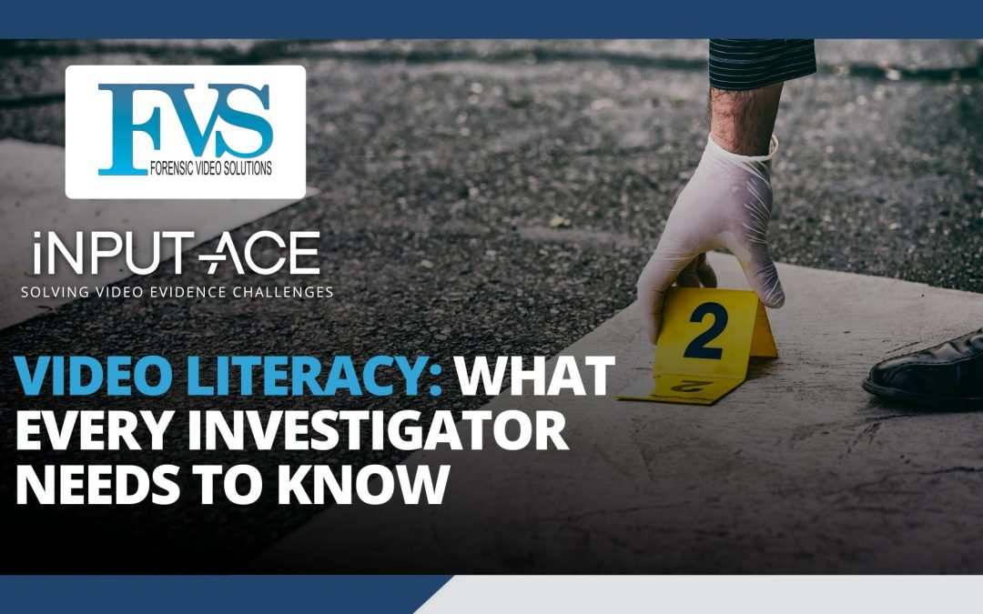 Video Literacy: What Every Investigator Needs to Know [Course]