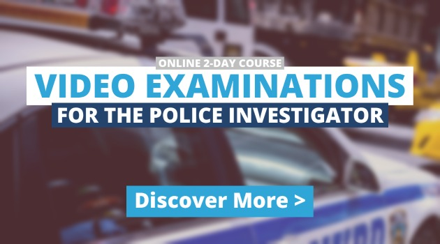 Improve Video Literacy with the Video Examinations course for Investigators